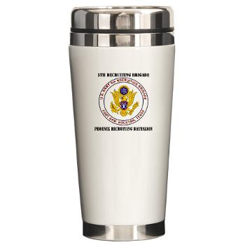PHRB - M01 - 03 - DUI - Phoenix Recruiting Bn with Text - Ceramic Travel Mug