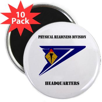 "PRDH - M01 - 01 - DUI - Physical Readiness Division Headquarters with Text - 2.25"" Magnet (10 pack)"