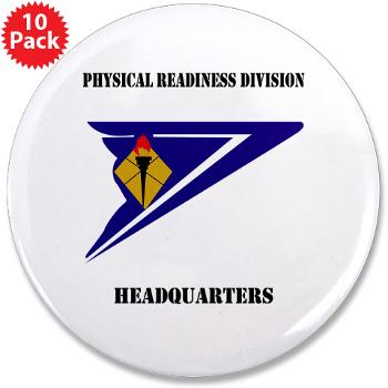 "PRDH - M01 - 01 - DUI - Physical Readiness Division Headquarters with Text - 3.5"" Button (10 pack)"