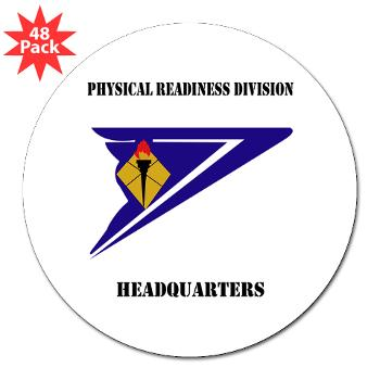 "PRDH - M01 - 01 - DUI - Physical Readiness Division Headquarters with Text - 3"" Lapel Sticker (48 pk)"