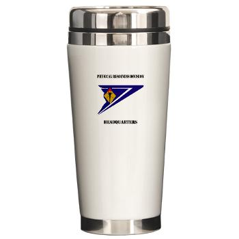 PRDH - M01 - 03 - DUI - Physical Readiness Division Headquarters with Text - Ceramic Travel Mug