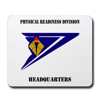 PRDH - M01 - 03 - DUI - Physical Readiness Division Headquarters with Text - Mousepad