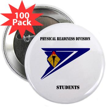 "PRDS - M01 - 01 - DUI - Physical Readiness Division Students with Text 2.25"" Button (100 pack)"
