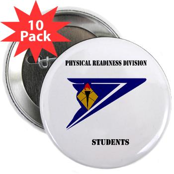 "PRDS - M01 - 01 - DUI - Physical Readiness Division Students with Text 2.25"" Button (10 pack)"
