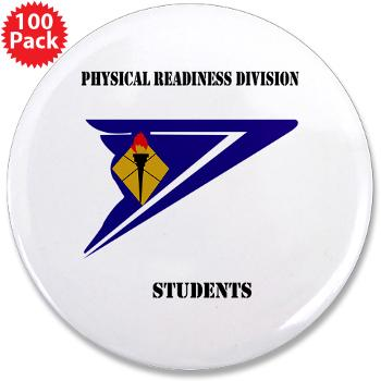 "PRDS - M01 - 01 - DUI - Physical Readiness Division Students with Text 3.5"" Button (100 pack)"