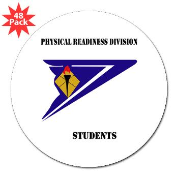 "PRDS - M01 - 01 - DUI - Physical Readiness Division Students with Text 3"" Lapel Sticker (48 pk)"