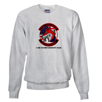 32AR - A01 - 03 - DUI - 3-2nd Aviation Regt (GSAB) with Text - Sweatshirt