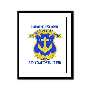RHODEISLANDARNG - M01 - 02 - DUI - Rhode Island Army National Guard with text - Framed Panel Print