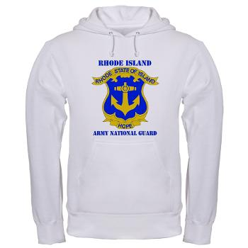 RHODEISLANDARNG - A01 - 03 - DUI - Rhode Island Army National Guard with text - Hooded Sweatshirt