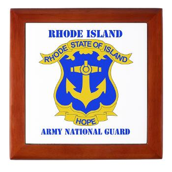 RHODEISLANDARNG - M01 - 03 - DUI - Rhode Island Army National Guard with text - Keepsake Box