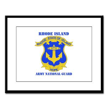 RHODEISLANDARNG - M01 - 02 - DUI - Rhode Island Army National Guard with text - Large Framed Print