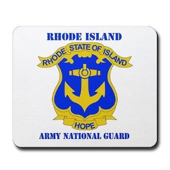 RHODEISLANDARNG - M01 - 03 - DUI - Rhode Island Army National Guard with text - Mousepad