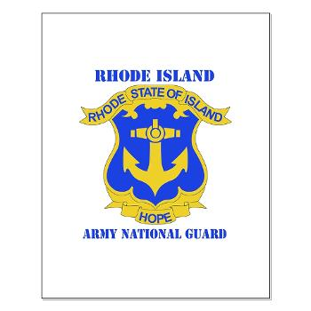 RHODEISLANDARNG - M01 - 02 - DUI - Rhode Island Army National Guard with text - Small Poster