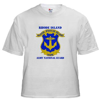 RHODEISLANDARNG - A01 - 04 - DUI - Rhode Island Army National Guard with text - White t-Shirt