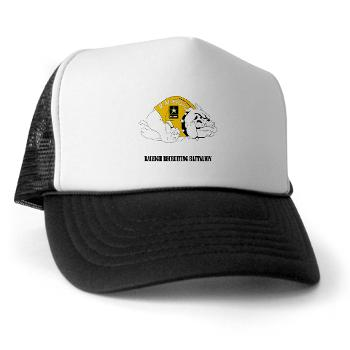 RRB - A01 - 02 - DUI - Raleigh Recruiting Battalion with Text - Trucker Hat