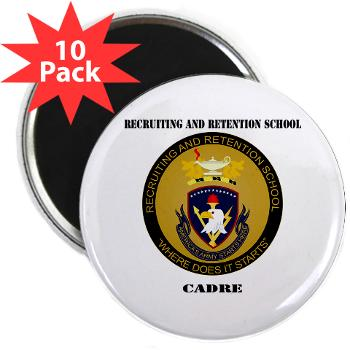 "RRSC - M01 - 01 - DUI - Recruiting and Retention School Cadre with Text 2.25"" Magnet (10 pack)"