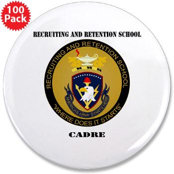 "RRSC - M01 - 01 - DUI - Recruiting and Retention School Cadre with Text 3.5"" Button (100 pack)"