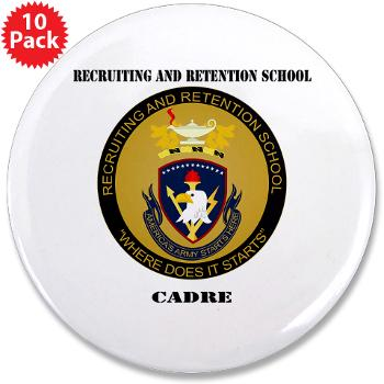 "RRSC - M01 - 01 - DUI - Recruiting and Retention School Cadre with Text 3.5"" Button (10 pack)"