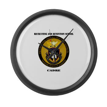 RRSC - M01 - 03 - DUI - Recruiting and Retention School Cadre with Text Large Wall Clock
