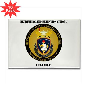 RRSC - M01 - 01 - DUI - Recruiting and Retention School Cadre with Text Rectangle Magnet (10 pack)