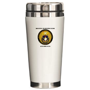 RRSS - M01 - 03 - DUI - Recruiting and Retention School Students with Text Ceramic Travel Mug