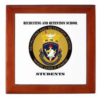 RRSS - M01 - 03 - DUI - Recruiting and Retention School Students with Text Keepsake Box