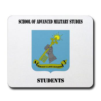SAMSS - M01 - 03 - DUI - School of Advanced Military Studies - Students with Text - Mousepad