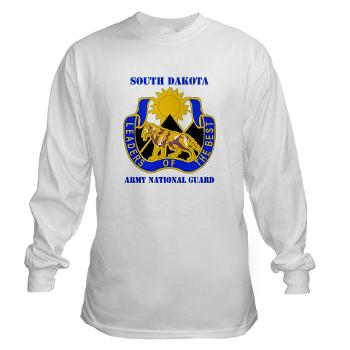 SDARNG - A01 - 03 - DUI - South Dakota Army National Guard with text - Long Sleeve T-Shirt