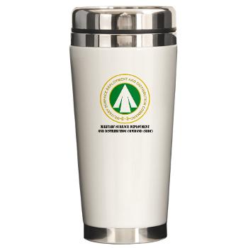 SDDC - M01 - 03 - Military Surface Deployment and Distribution Command with Text - Ceramic Travel Mug