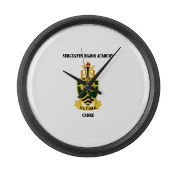 SMAC - M01 - 03 - DUI - Sergeants Major Academy Cadre with Text - Large Wall Clock