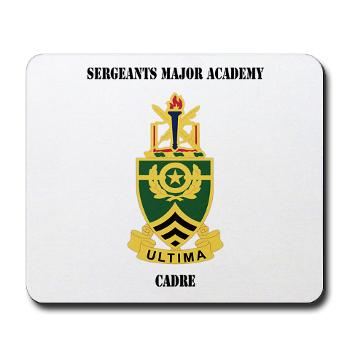 SMAC - M01 - 03 - DUI - Sergeants Major Academy Cadre with Text - Mousepad