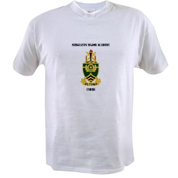 SMAC - A01 - 04 - DUI - Sergeants Major Academy Cadre with Text - Value T-Shirt