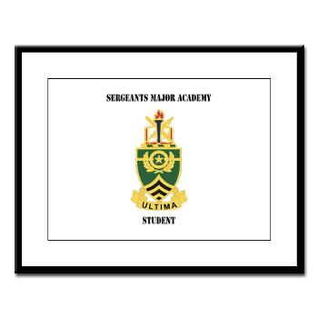SMAS - M01 - 02 - DUI - Sergeants Major Academy Students with Text - Large Framed Print