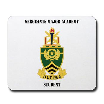 SMAS - M01 - 03 - DUI - Sergeants Major Academy Students with Text - Mousepad