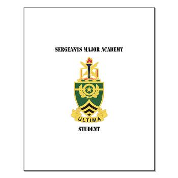 SMAS - M01 - 02 - DUI - Sergeants Major Academy Students with Text - Small Poster