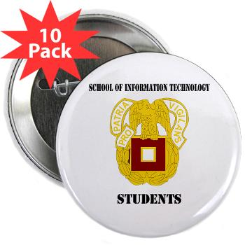 "SOITS - M01 - 01 - DUI - School of Information Technology - Students with text - 2.25"" Button (10 pack)"