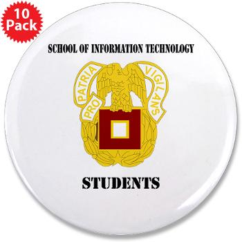"SOITS - M01 - 01 - DUI - School of Information Technology - Students with text - 3.5"" Button (10 pack)"