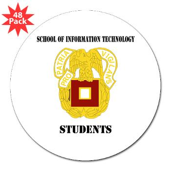 "SOITS - M01 - 01 - DUI - School of Information Technology - Students with text - 3"" Lapel Sticker (48 pk)"