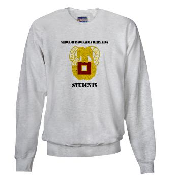 SOITS - A01 - 03 - DUI - School of Information Technology - Students with text - Sweatshirt