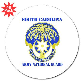 "SOUTHCAROLINAARNG - M01 - 01 - DUI - South Carolina Army National Guard With Text - 3"" Lapel Sticker (48 pk)"