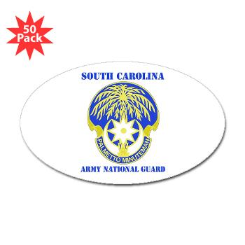 SOUTHCAROLINAARNG - M01 - 01 - DUI - South Carolina Army National Guard With Text - Sticker (Oval 50 pk)