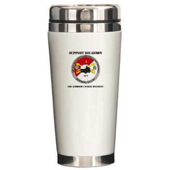 SS3ACR - M01 - 03 - DUI - Support Sqd 3rd ACR with Text - Ceramic Travel Mug