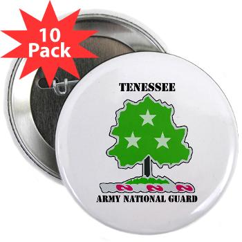 "TNARNG - M01 - 01 - DUI - TENESSEE Army National Guard with text - 2.25"" Button (10 pack)"