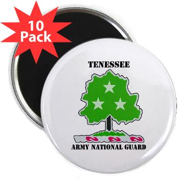 "TNARNG - M01 - 01 - DUI - TENESSEE Army National Guard with text - 2.25"" Magnet (10 pack)"