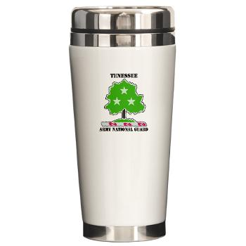 TNARNG - M01 - 03 - DUI - TENESSEE Army National Guard with text - Ceramic Travel Mug