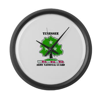 TNARNG - M01 - 03 - DUI - TENESSEE Army National Guard with text - Large Wall Clock