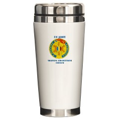 TRADOC - M01 - 03 - DUI - TRADOC with Text - Ceramic Travel Mug