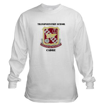 TSC - A01 - 03 - DUI - Transportation School - Cadre with Text Long Sleeve T-Shirt
