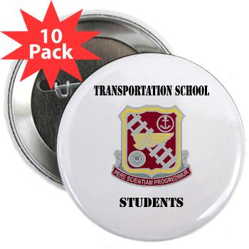"TSS - M01 - 01 - DUI - Transportation School - Students with Text 2.25"" Button (10 pack)"
