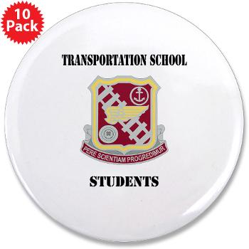"TSS - M01 - 01 - DUI - Transportation School - Students with Text 3.5"" Button (10 pack)"